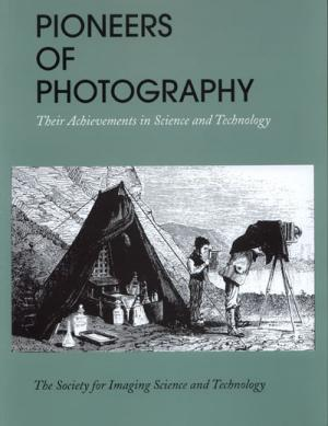 Pioneers of Photography: Their Achievements in Science and Technology